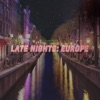 Late Nights Europe