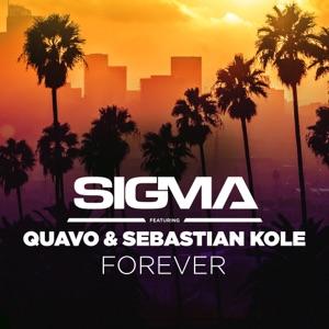Forever (feat. Quavo & Sebastian Kole) - Single