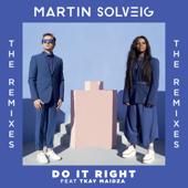Do It Right (feat. Tkay Maidza) [Club Mix] - Martin Solveig