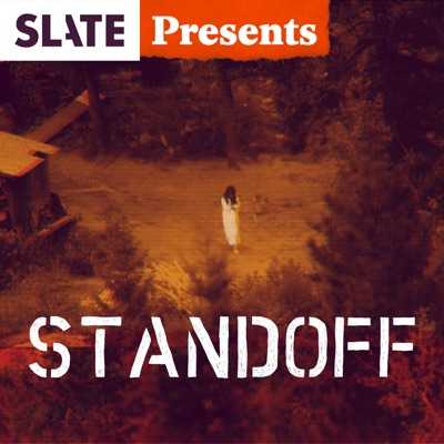 Slate Presents: Standoff | What Happened at Ruby Ridge? image