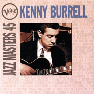 Kenny Burrell - Angel Eyes