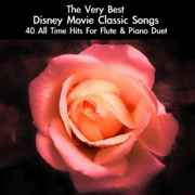 The Very Best Disney Movie Classic Songs: 40 All Time Hits for Flute & Piano Duet - daigoro789 - daigoro789