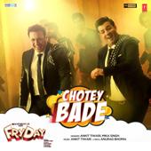 Chotey Bade (From