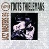 Verve Jazz Masters 59: Toots Thielemans