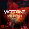 Walk Thru Fire (feat. Meron Ryan)