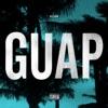 Guap - Single, Big Sean