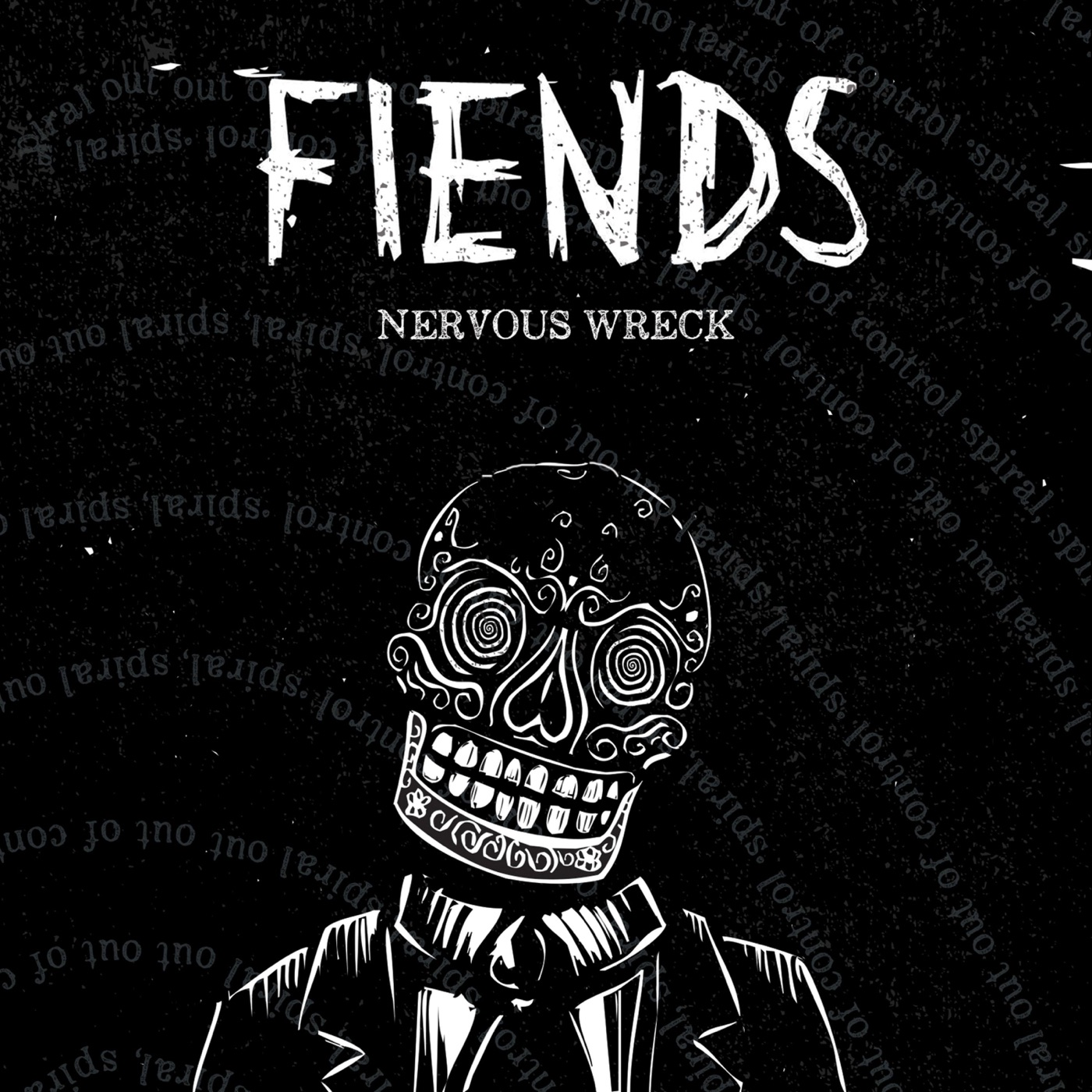 Fiends - Nervous Wreck (2018)