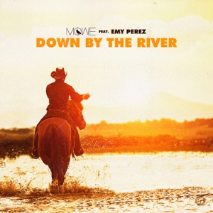 Down By the River (feat. Emy Perez) - Single