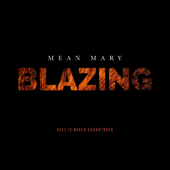 Blazing (Hell Is Naked Soundtrack)