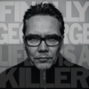 Life Is a Killer - Finally George