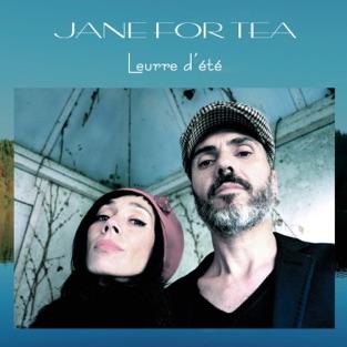 Leurre d'été – EP – Jane For Tea