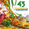 43 Marchinhas de Carnaval - Banda Carnavalesca Brasileira