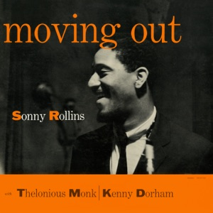 Moving Out (feat. Kenny Dorham & Thelonious Monk)