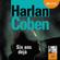 Six ans déjà - Harlan Coben