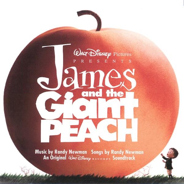 James and the Giant Peach (An Original Walt Disney Records Soundtrack)