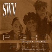 SWV - Right Here (Human Nature Duet)