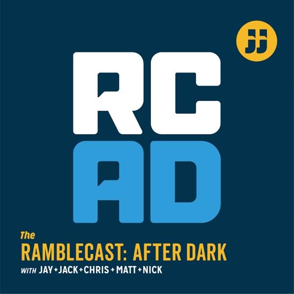 The Ramblecast After Dark