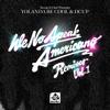 Yolanda Be Cool & DCUP - We No Speak Americano artwork