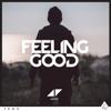 Avicii - Feeling Good bild