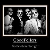 Goodfellers - Somewhere Tonight