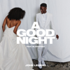 John Legend & BloodPop® - A Good Night artwork