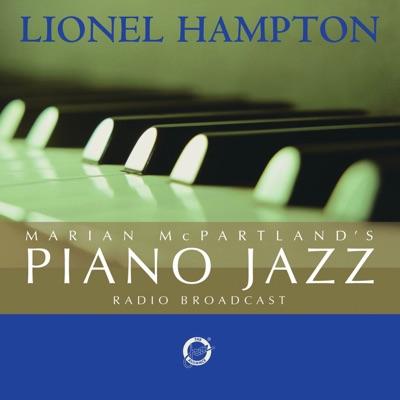 Marian McPartland's Piano Jazz Radio Broadcast (With Lionel Hampton) - Marian McPartland