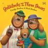 Goldilocks and the Three Bears (Unabridged)