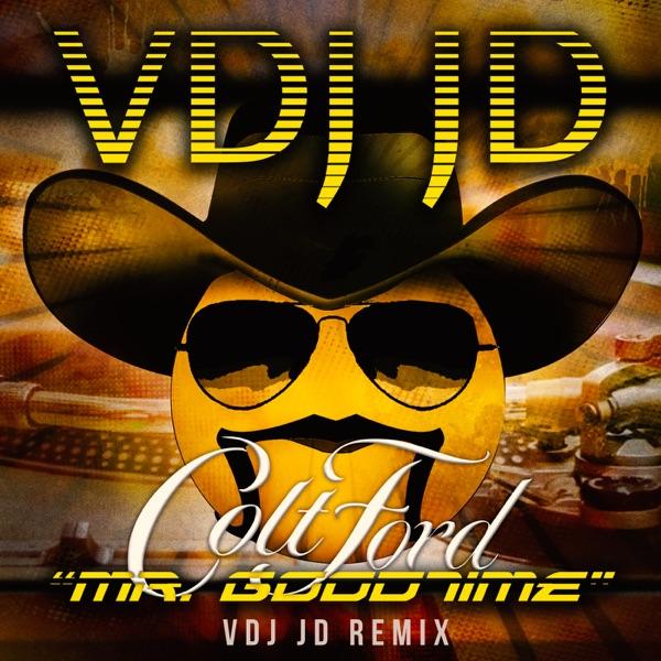 Mr. Goodtime (Remix) [feat. Colt Ford] - Single