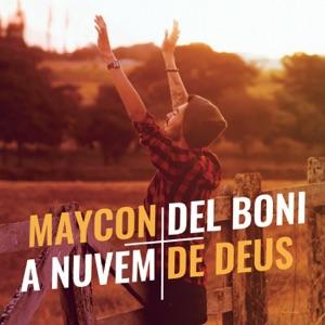 Maycon Del Boni - A Nuvem de Deus