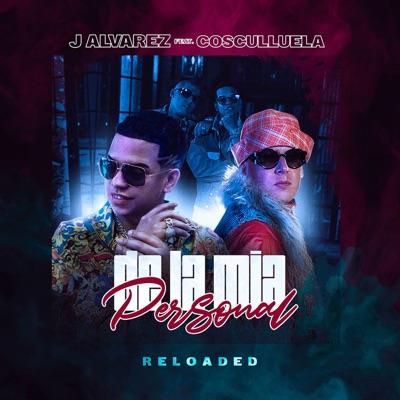 De la Mía Personal (feat. Cosculluela) - Single - J Alvarez