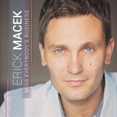 Miss Everybody's Business - Single - Erick Macek