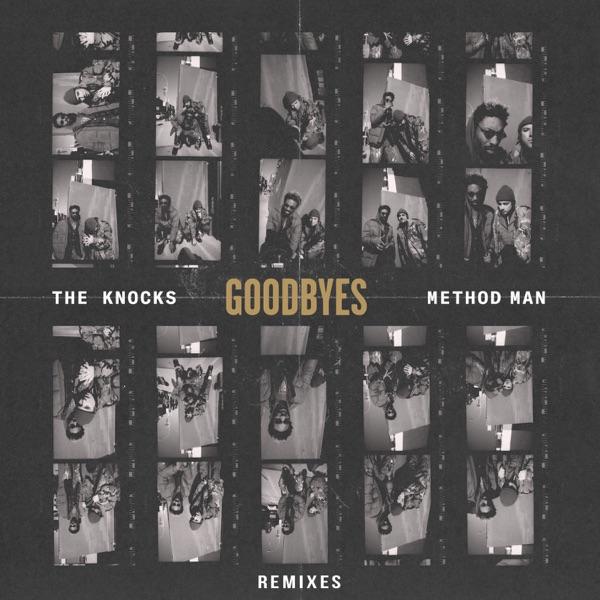 Goodbyes (feat. Method Man) [Remixes] - EP