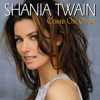 Come On Over (International Version) - Shania Twain