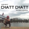 Chatt Chatt feat Kane Brown Single