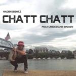 songs like Chatt Chatt (feat. Kane Brown)