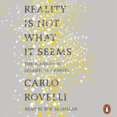 Reality Is Not What It Seems