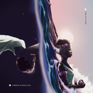 Foresta & Royal Blu - Believe feat. Lila Iké