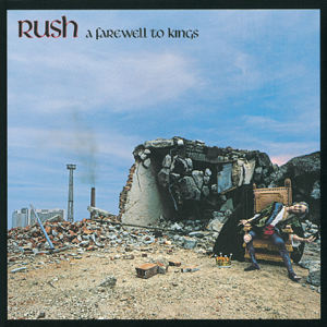 Rush - A Farewell to Kings (Remastered)