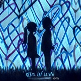 Kids In Love (Remix) - Single
