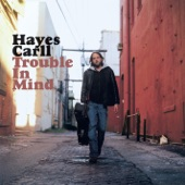 Hayes Carll - Beaumont