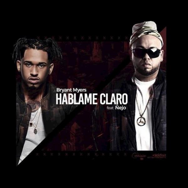 Háblame Claro (feat. Ñejo) - Single