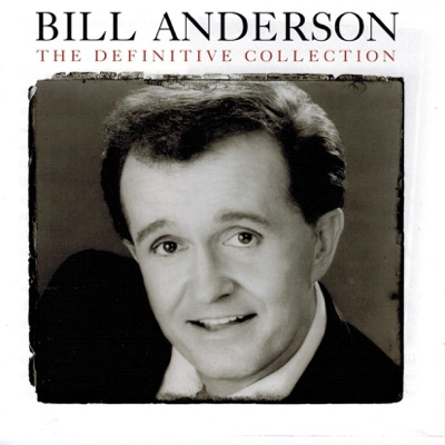The Definitive Collection - Bill Anderson