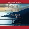 Danielle Steel - Accidental Heroes  artwork