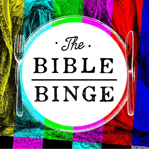 Image result for the bible binge podcast