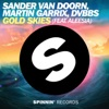 Gold Skies (feat. Aleesia) [Radio Edit] - Single, Sander van Doorn, Martin Garrix & DVBBS