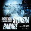 Svenska rånare - Anders Adali & Theodor Lundgren