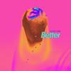 Better - SG Lewis & Clairo