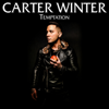 Carter Winter - Temptation