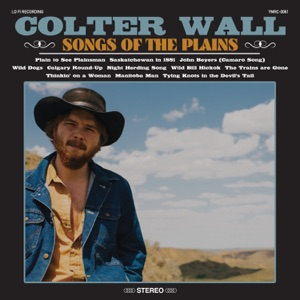 Colter Wall - Saskatchewan in 1881