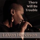 LaVon Hardison - One Fine Day